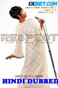 Respect 2021 HD Hindi Dubbed Full Movie