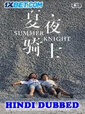 Summer Knight 2019 HD Hindi Dubbed