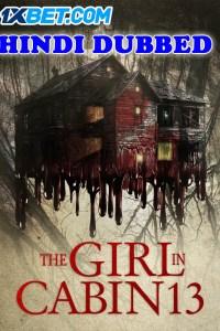 The Girl in Cabin 13 2021 HD Hindi Dubbed