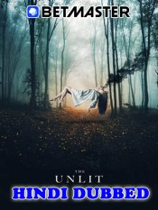 The Unlit 2021 HD Hindi Dubbed Full Movie