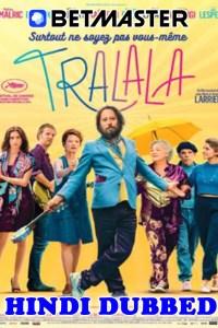 Tralala 2021 Hindi Dubbed Full Movie