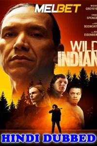 Wild Indian 2021 HD Hindi Dubbed