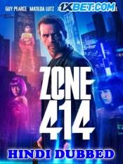 Zone 414 2021 HD Hindi Dubbed Movie