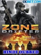 Zone Drifter 2021 HD Hindi Dubbed