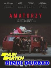 Amateurs 2020 HD Hindi Dubbed Full Movie Pari