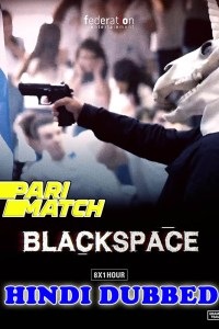 Black Space S01 All Episode HD Hindi Dubbed