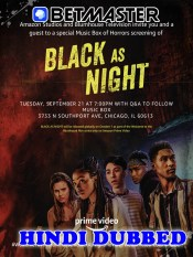 Black as Night 2021 HD Hindi Dubbed Full Movie