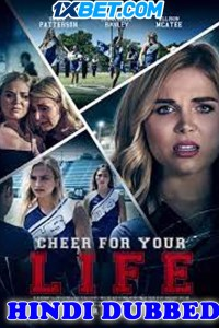 Cheer For Your Life 2021 HD Hindi Dubbed