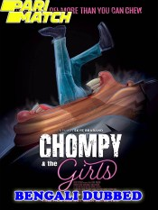 Chompy and the Girls 2021 HD Bengali Dubbed