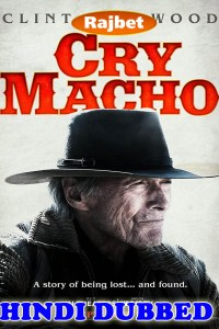Cry Macho 2021 HD Hindi Dubbed Full Movie