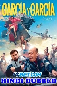Garcia y Garcia 2021 HD Hindi Dubbed Full Movie