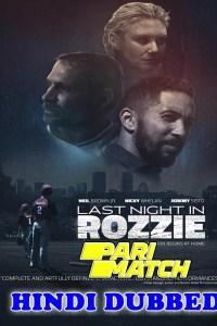 Last Night in Rozzie 2021 HD Hindi Dubbed