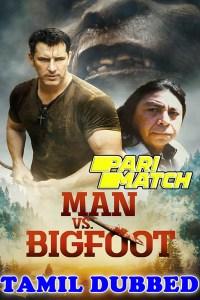 Man vs Bigfoot 2021 HD Tamil Dubbed Full Movie