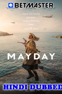 Mayday 2021 HD Hindi Dubbed Full Movie