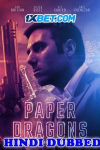 Paper Dragons 2021 HD Hindi Dubbed Full Movie
