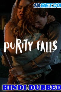 Purity Falls 2019 HD Hindi Dubbed