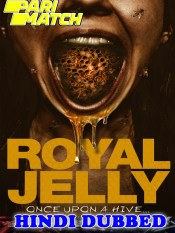 Royal Jelly 2021 HD Hindi Dubbed Full Movie