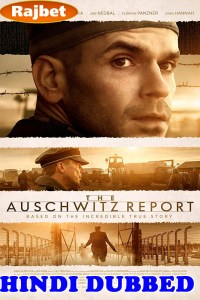 The Auschwitz Report 2021 HD Hindi Dubbed