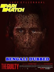 The Guilty 2021 HD Bengali Dubbed
