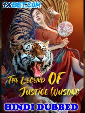The Legend of Justice WuSong 2021 HD Hindi