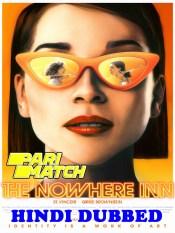 The Nowhere Inn 2020 HD Hindi Dubbed