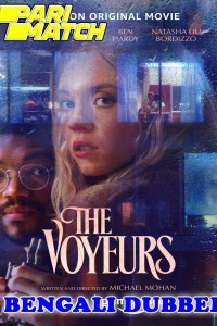 The Voyeurs 2021 HD Bengali Dubbed