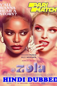 Zola 2020 HD Hindi Dubbed