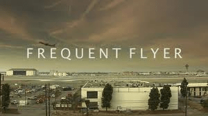 Frequent Flyer The Video