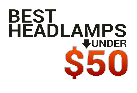 Best Headlamps Under $50