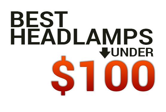 Best Headlamps Under $100