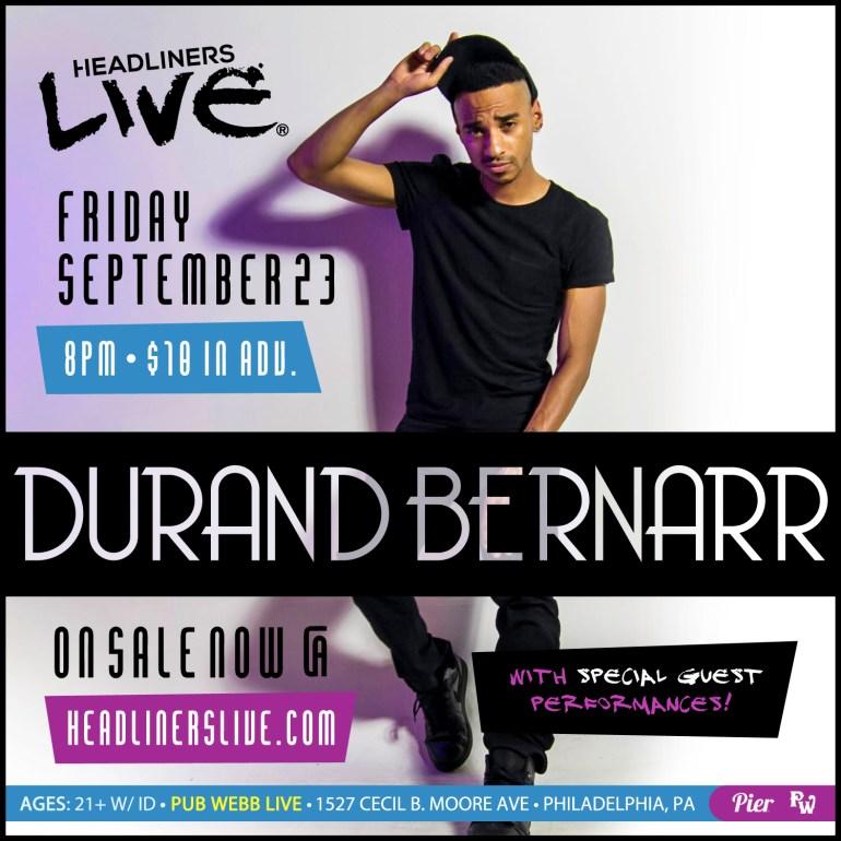Pier Entertainment HEADLINERS LIVE Presents Durand Bernarr