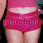 "1,001 Songs You Must Hear Before You Die: Peaches – ""Fuck the Pain Away"""