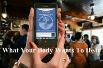 What Your Body Wants To Hear App on a phone screen