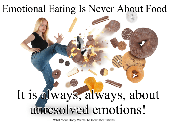 What Your Body Wants To Hear Emotional Eating