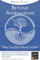 Beyond Affirmations Mobile Meditation App.
