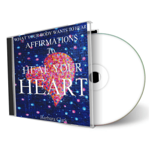 What Your Body Wants To Hear Heal Your Heart cd cover