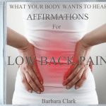 What Your Body Wants To Hear Affirmations for Lower Back Pain