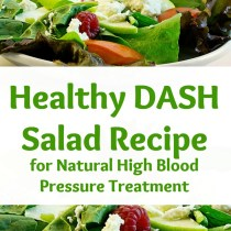 healthy DASH salad recipe for natural high blood pressure treatment