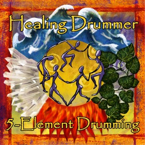 5-Element Drumming with The Healing Drummer