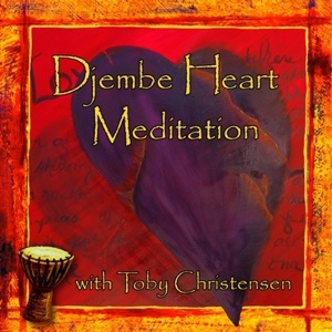 The Power Of Drumming And Meditation Djembe Heart by Toby Christensen