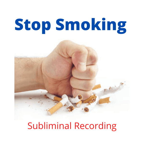 Stop Smoking Subliminal Recording