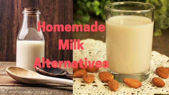 homemade milk alternatives