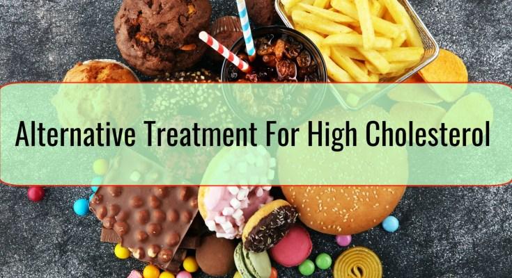Alternative Treatment For High Cholesterol