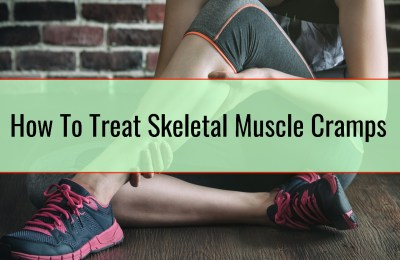 How To Treat Skeletal Muscle Cramps
