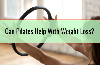 Can Pilates Help With Weight Loss