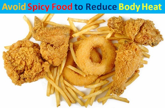Avoid Spicy Food to Reduce Body Heat