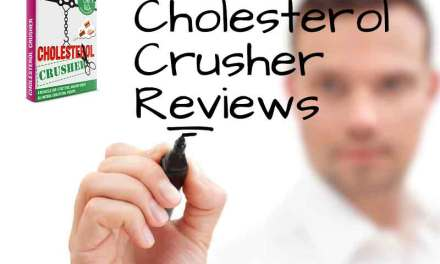 Cholesterol Crusher Review | Find Out the Truth on Cholesterol