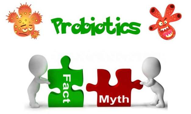Myths and Facts about Probiotics
