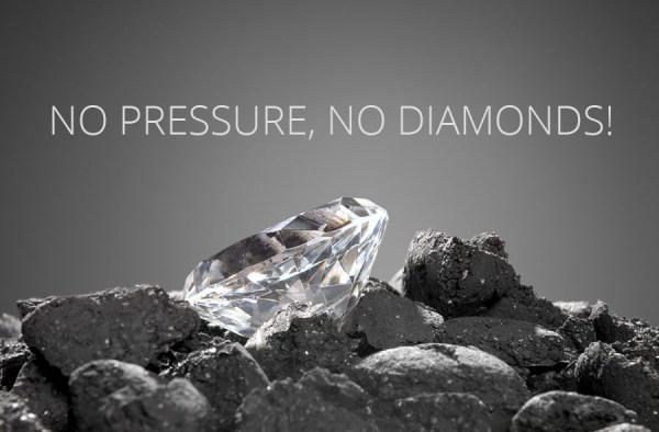 NO PRESSURE, NO DIAMONDS!   Healthcare Management Consultants