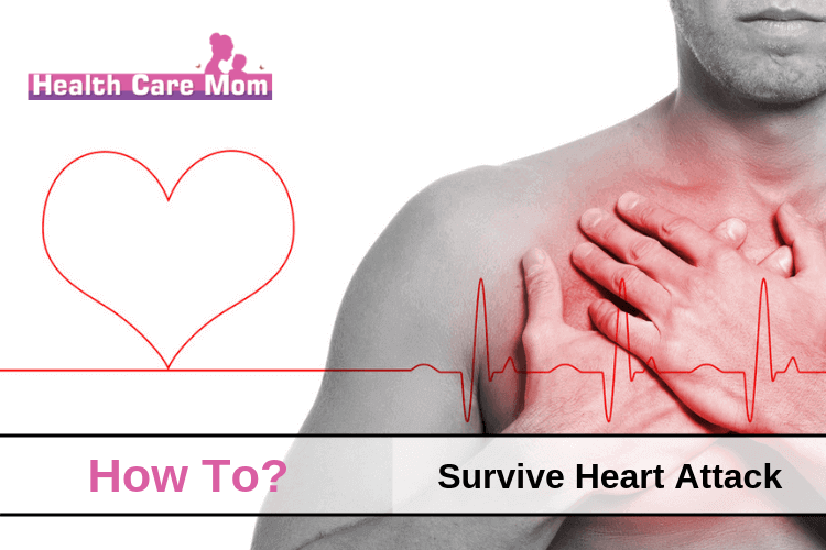 How To Survive Heart Attack